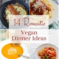 14 Romantic Vegan Dinner Ideas