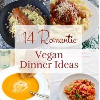 14 Romantic Vegan Dinner Ideas