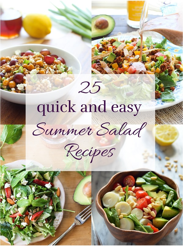 25 Quick and Easy Summer Salad Recipes {Making Thyme for Health}