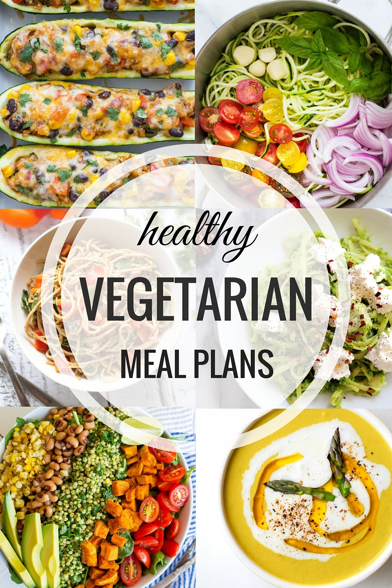Healthy Vegetarian Meal Plans An Entire Week Of Quick Easy And Nutritious Meals That