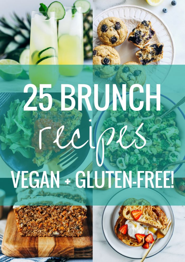 25 Vegan Gluten Free Mother S Day Brunch Recipes Making Thyme For